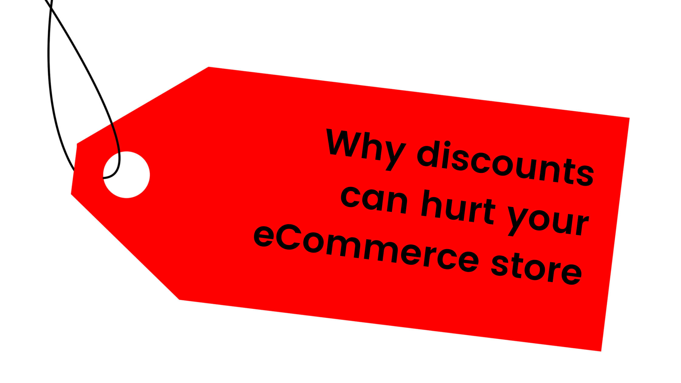 Why discounts can hurt your eCommerce store